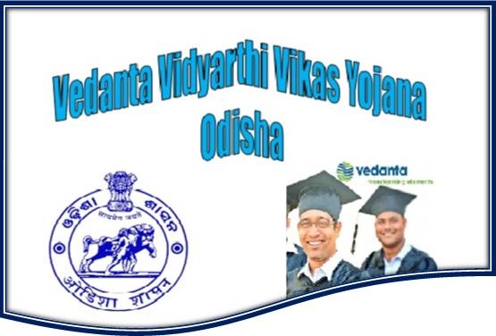 Vedanta Vidyarthi Vikas Yojana Odisha