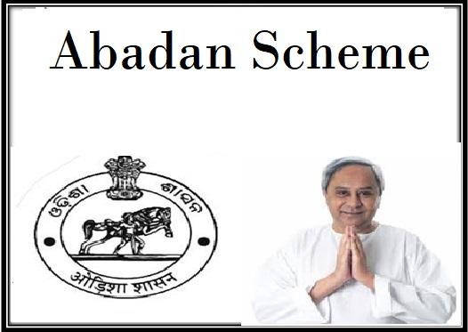 Abadan Scheme in Odisha