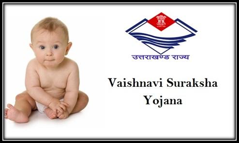 Vaishnavi Suraksha Yojana in Uttarakhand