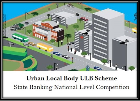 Urban Local Body ULB Scheme State Ranking National Level Competition