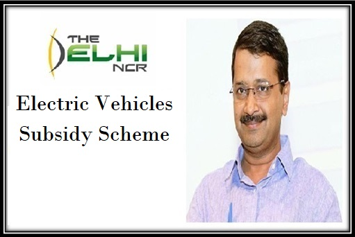Electric Vehicles Subsidy Scheme in Delhi