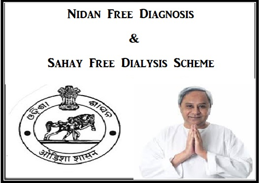 Nidan Free Diagnosis And Sahay Free Dialysis Scheme Odisha