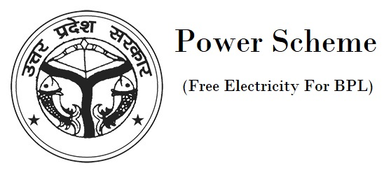Power Scheme In Uttar Pradesh (Free Electricity For BPL)