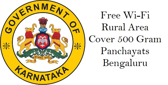Free Wi-Fi in Rural Area Cover 500 Gram Panchayats Bengaluru