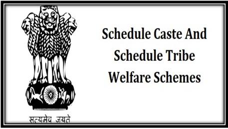 Schedule Caste and Schedule Tribe Welfare Schemes