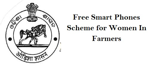 Free Smart Phones Scheme for Women in Farmers in Odisha
