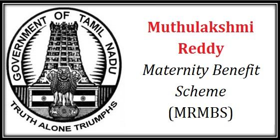 Muthulakshmi Reddy Maternity Benefit Scheme (MRMBS) TamilNadu