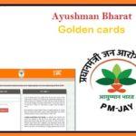 Pradhan Mantri Jan Arogya Yojana - Ayushman Bharat Golden Cards Beneficiary 2018