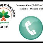 Customer Care Toll Free Number of PM Jan Arogya Ayushman Bharat Yojana