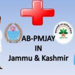 Ayushman Bharat - Pradhan Mantri Jan Arogya Yojana In Jammu & Kashmir