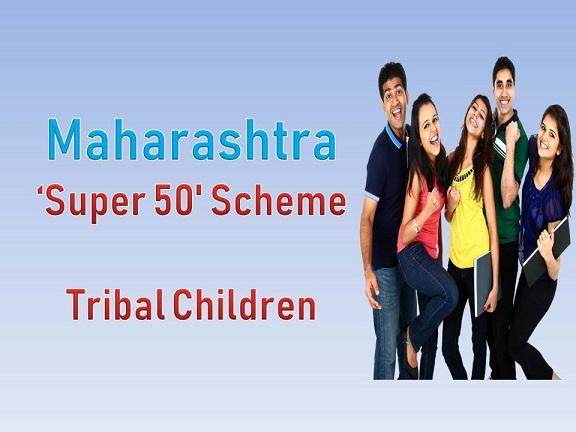 Super 50' Scheme for Tribal Children