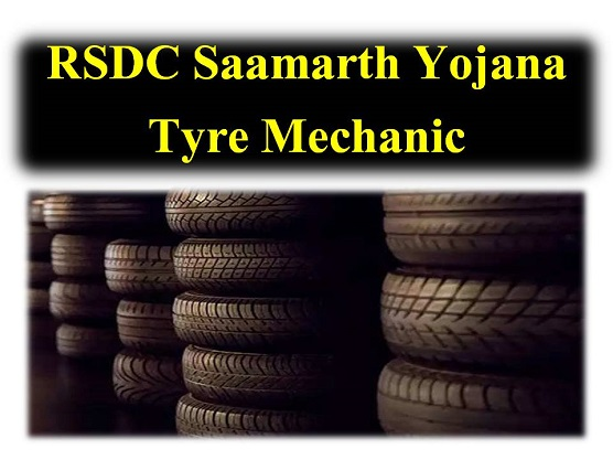 RSDC Saamarth Yojana – Tyre Mechanic