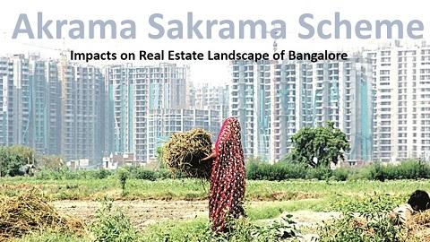 Akrama Sakrama Scheme Impact on Real Estate karnataka